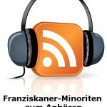 Franziskaner Minoriten Podcast